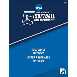 2016 NCAA Division I Softball Regionals and Super Regionals Program