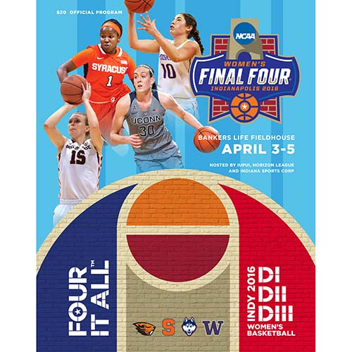 2016 NCAA Division I Women's Final Four and Divisions II and III Women's Basketball Championship Program