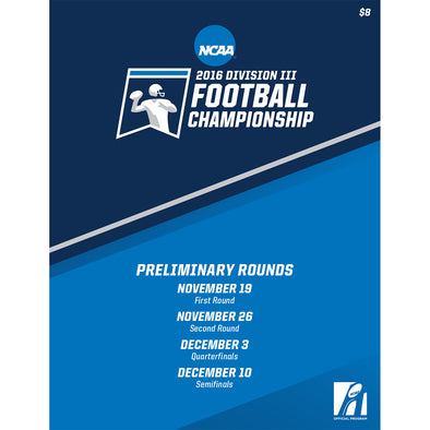 2016 NCAA Division III Football Championship Preliminary Rounds Program