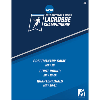2017 NCAA Division I Men's Lacrosse Championship Preliminary Rounds Program