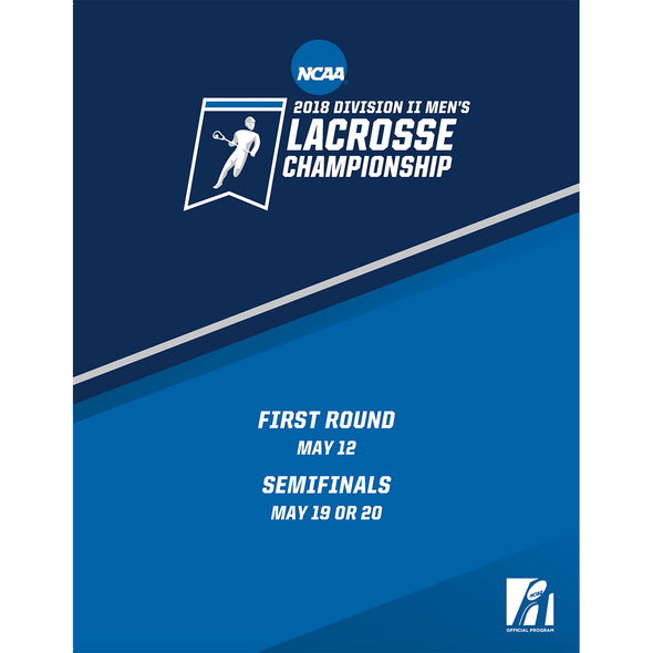 2018 NCAA Division I Men's Lacrosse Championship First Round and Quarterfinal Program