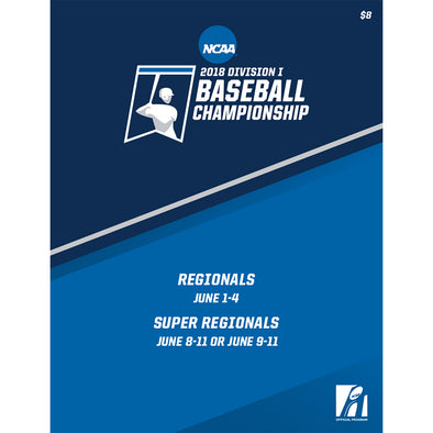 2018 NCAA Division I Baseball Championship Regionals and Super Regionals Program
