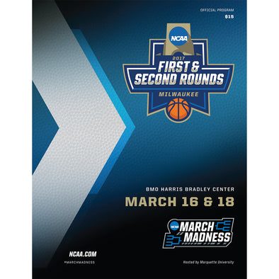 2017 NCAA Division I Men's Basketball First and Second Rounds Milwaukee Program