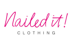 Nailed It! Clothing