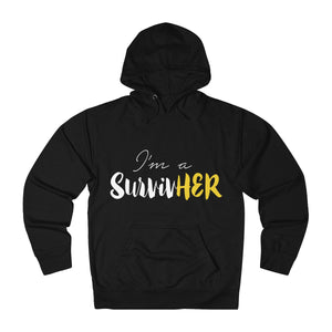 I'm A SurviveHER French Terry Hoodie