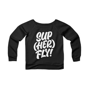 SupHERfly Off-the-Shoulder Sweatshirt