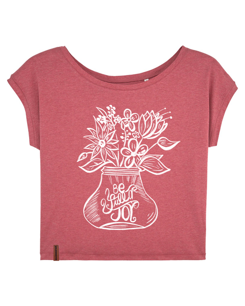 "Frauen T-Shirt ""be full of joy"""