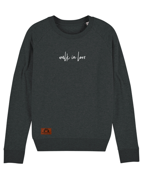 "Frauen Sweatshirt ""walk in love"""