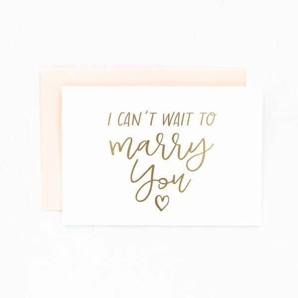 I Can't Wait To Marry You Gold Print Card - littleweddingstore.co.nz