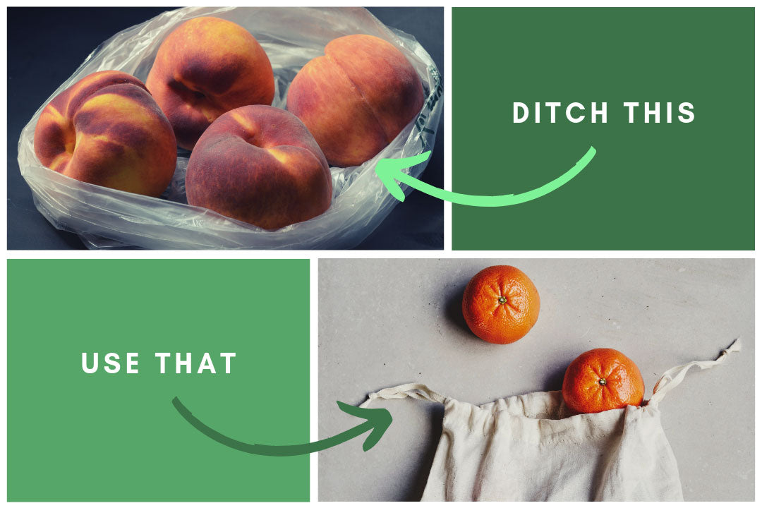 Ditch: plastic produce bags, Use: reusable cotton produce bags