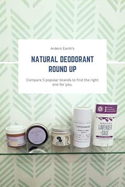 Ardent Earth Natural Deodorant Round Up