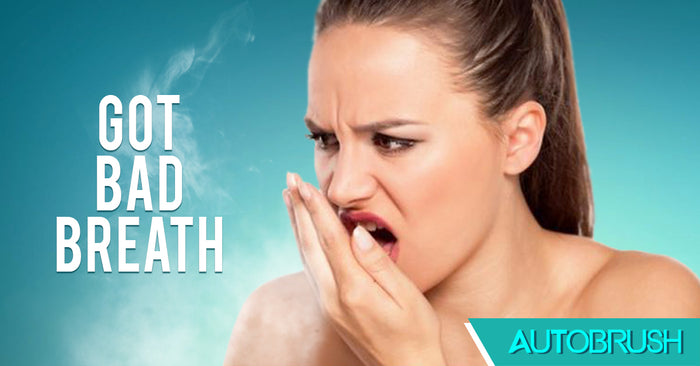Got Bad Breath? Here's How to Make It Better!