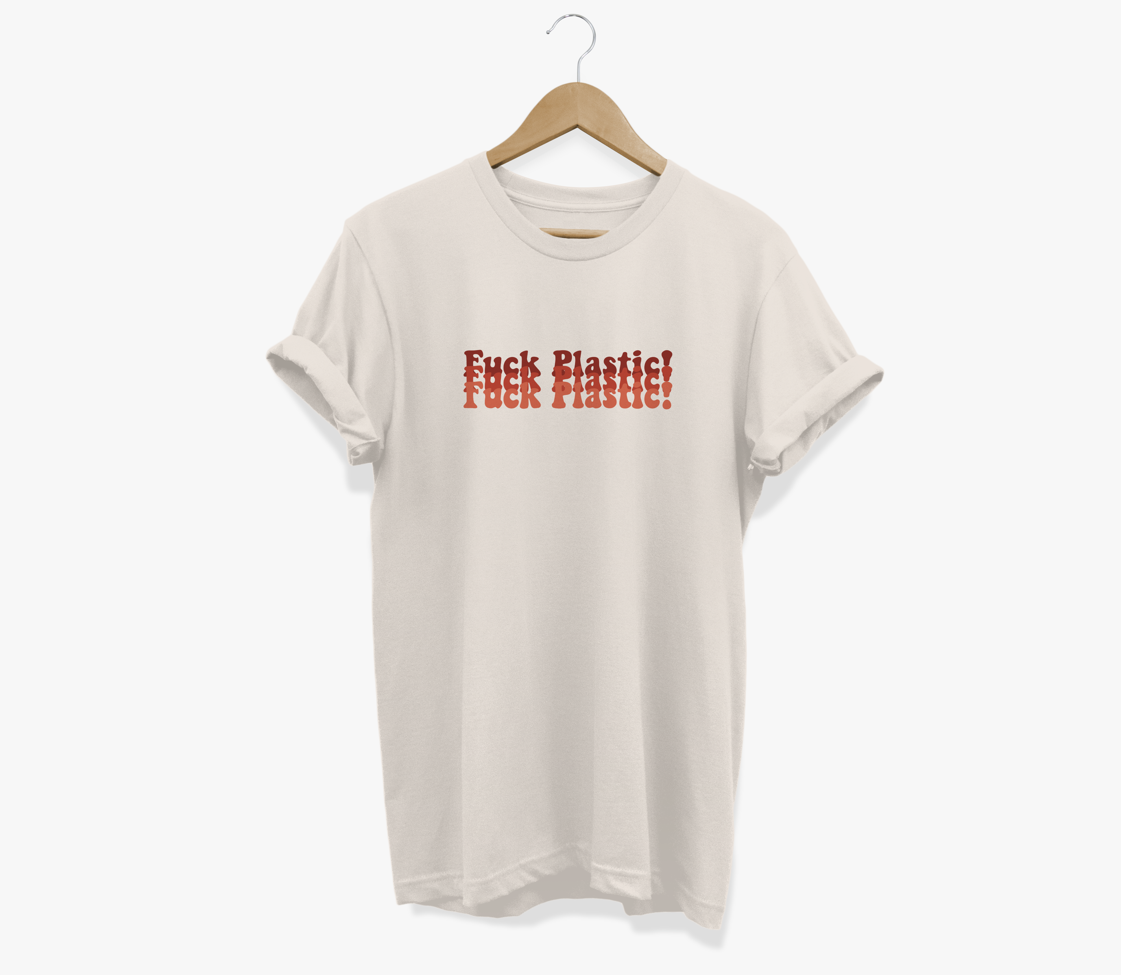 Fuck Plastic - 100% Cotton Tee