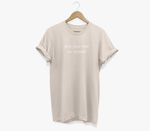 Fuck Your War On Women - 100% Cotton Tee