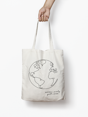 We've Only Got One - 100% Cotton Tote Bag
