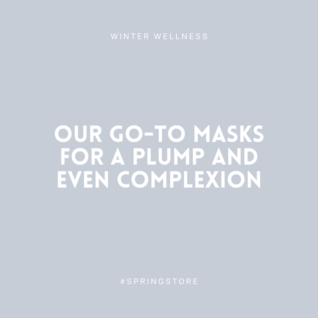 Our Go-To Masks for a Plump and Even Complexion