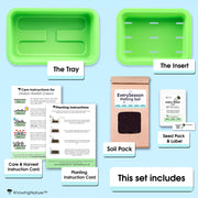 This Set Includes: The Tray, The Insert, Care & Harvest Instruction Card, Planting Instruction card, Soil Pack, Seed Pack, Label
