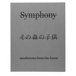 Symphony - mushrooms from the forest (Hardcover) signed