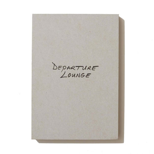 Departure Lounge - signed