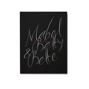 Mabel, Betty & Bette - signed copy
