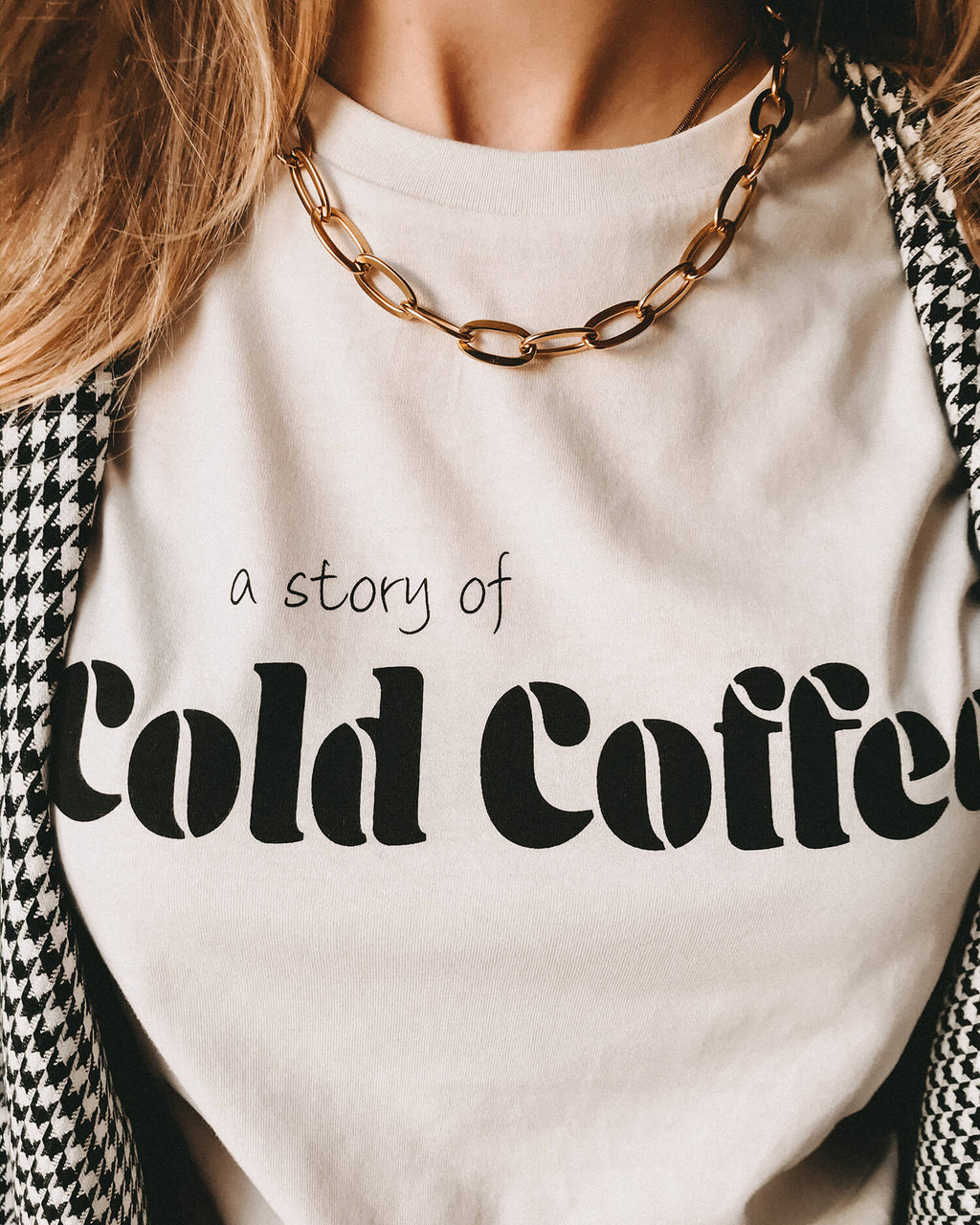 A Story Of Cold Coffee T-Shirt