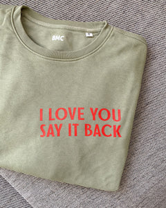 I Love You Say It Back Sweater (sage)