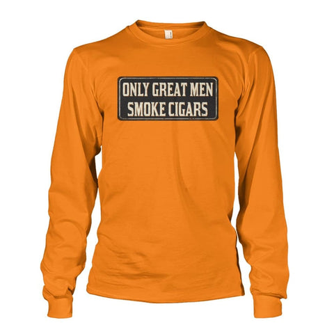 Image of Only Great Men Long Sleeve - Safety Orange / S - Long Sleeves