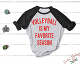 Is My Favorite Season - Volleyball Football Basketball Baseball Softball Track Lacrosse Soccer Hockey Tennis Track