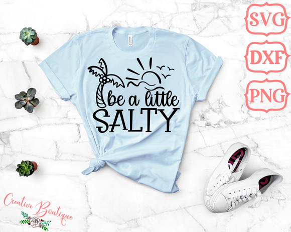 Be a Little Salty
