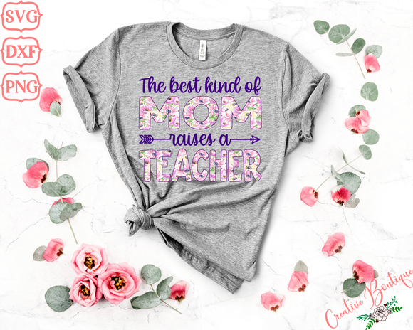 The Best Kind of Mom Raises a Teacher