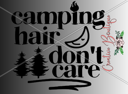 Camping and Fishing - Camping hair don't care