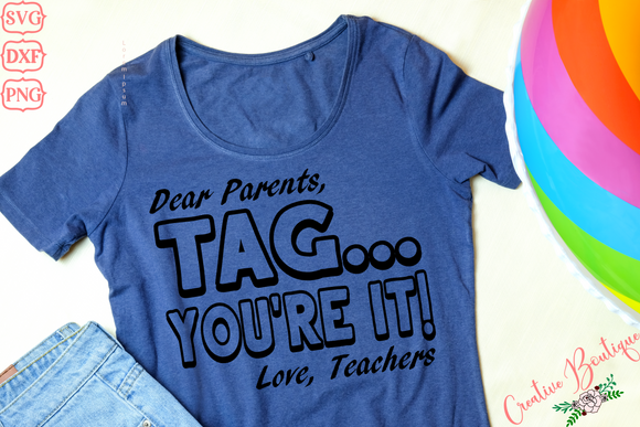 Dear Parents - Tag You're It - Love Teachers