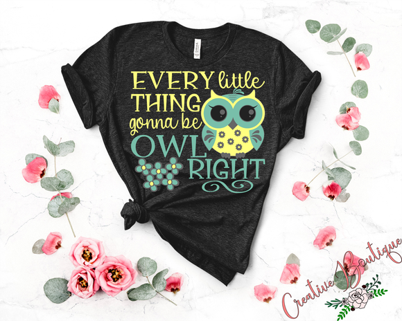 Every Little Thing Gonna Be Owl Right
