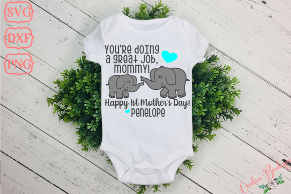 You're Doing a Great Job Mommy - Elephants
