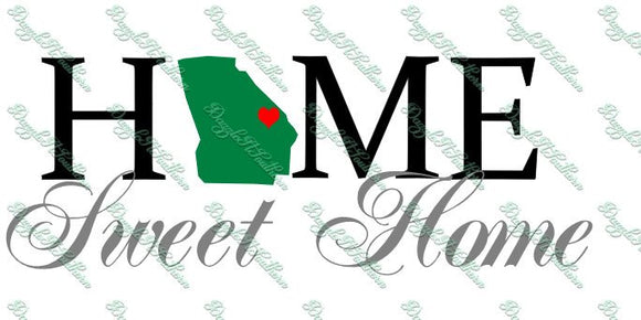 Home Sweet Home Georgia GA Atlanta Augusta Macon Cutting file File SVG DXF png eps decal state hometown heart Cricut Explore Silhouette home
