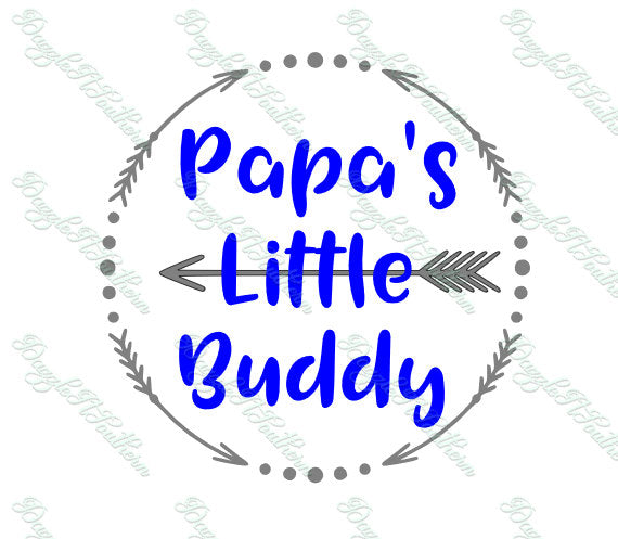 Papa Papa's Little Buddy Boy Arrow Vector SVG PNG cutting file DXF eps Helper Circle Grandpa Cricut Silhouette Cameo