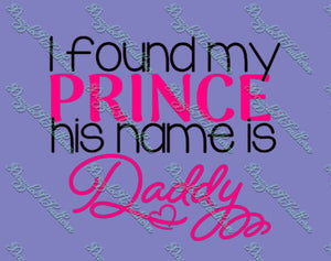 I found my Prince his name is Daddy