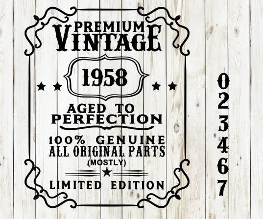 Premium vintage aged to perfection genuine limited edition original parts Dad Father's Day Father Fathers SVG file Cricut Sillouette