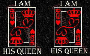 I am his Queen Crown Tiara King card SVG Cutting cut file Cricut Silhouette Lady Woman Man image vector Husband Wife