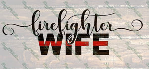 Fire Firefighter wife fighter SVG cut cutting file for making shirt shirts Cricut Silhouette vector image