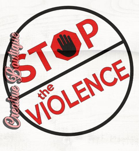 Stop the Violence SVG Cutting File Cricut Silhouette sign vector image