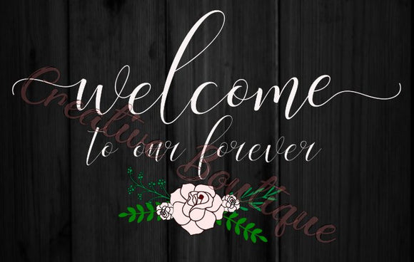 Welcome to our forever
