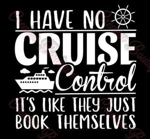I have no Cruise control ship anchor water ocean SVG cut cutting file for making shirt Silhouette Cricut image vector summer boat