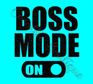 Boss mode on woman women empowerment SVG Cutting File Cricut Silhouette vector image
