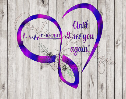 Until I see you again customizable SVG cutting file vector image memory memorial