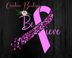 Breast Cancer Believe awareness ribbon month pink SVG file Cricut Silhouette cut cutting flowers