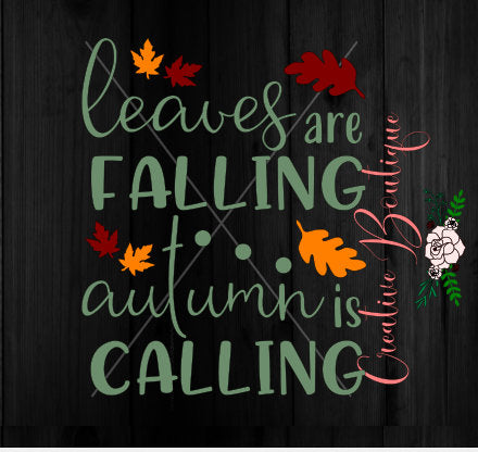 Leaves are falling Autumn Fall is calling