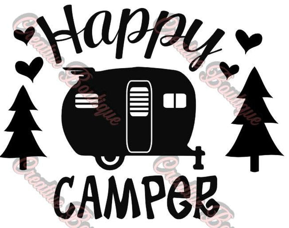 Happy Camper SVG Cutting File Cricut Silhouette