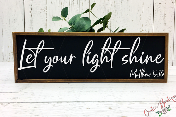 Let Your Light Shine - Rectangle - Matthew 5:16