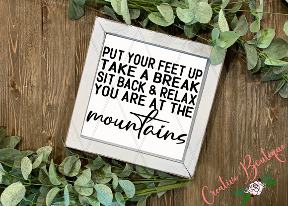 Put Your Feet Up - Mountains